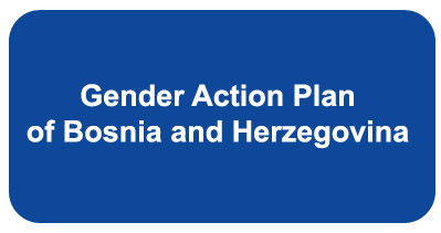 GENDER ACTION PLAN OF BOSNIA AND HERZEGOVINA 2018 – 2022