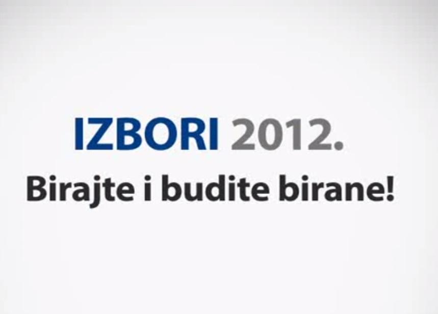 Izbori 2012. Birajte i budite birane