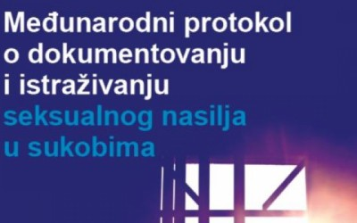 Predstavljen Međunarodni protokol o dokumentovanju i istraživanju slučajeva seksualnog nasilja u konfliktu