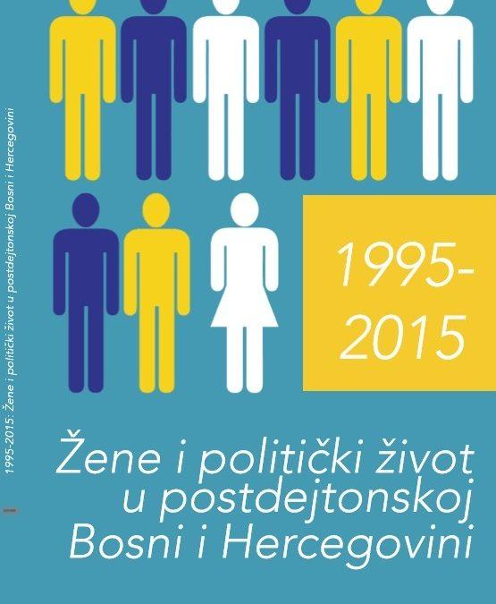 Žene i politički život u postdejtonskoj Bosni i Hercegovini