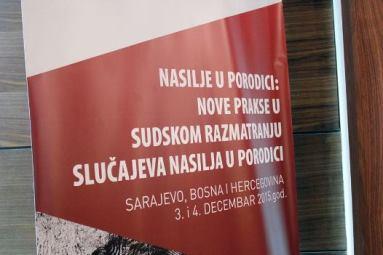"""Međunarodna konferencija u Sarajevu """"Nasilje u porodici: Nove prakse u sudskom razmatranju slučajeva nasilja u porodici"""""""