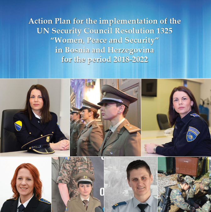"""Action Plan for the implementation of the UN Security Council Resolution 1325 """"Women, Peace and Security"""" in Bosnia and Herzegovina for the period 2018-2022"""